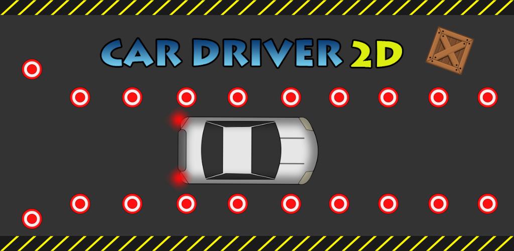 Car Driver 2D - Hard Levels